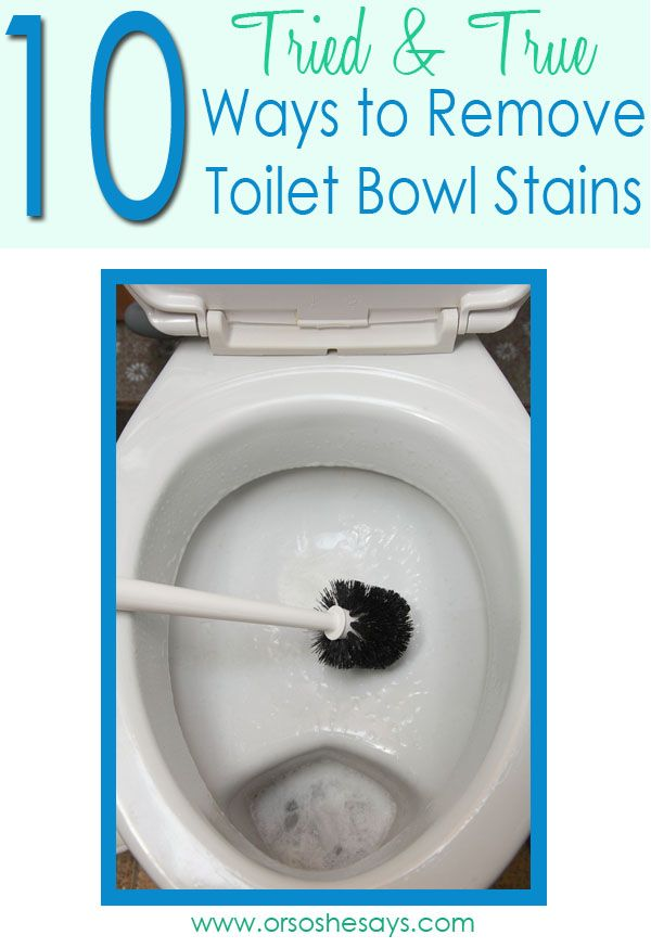 10 Ways To Remove Toilet Bowl Stains Remove Toilet Bowl Stains