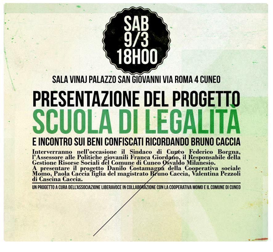 """sabato 9 marzo a Cuneo si inaugura la Scuola di Legalità con l'incontro """"Vite contro la mafia"""""""