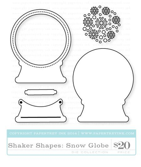 Shaker Shapes Snow Globe Dies Snow Globes Christmas Snow Globes Papertrey Ink