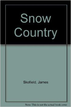 Snow Country - James Skofield, Laura Jean Allen