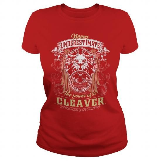 I Love CLEAVER CLEAVERYEAR CLEAVERBIRTHDAY CLEAVERHOODIE CLEAVERNAME CLEAVERHOODIES  TSHIRT FOR YOU Shirts & Tees