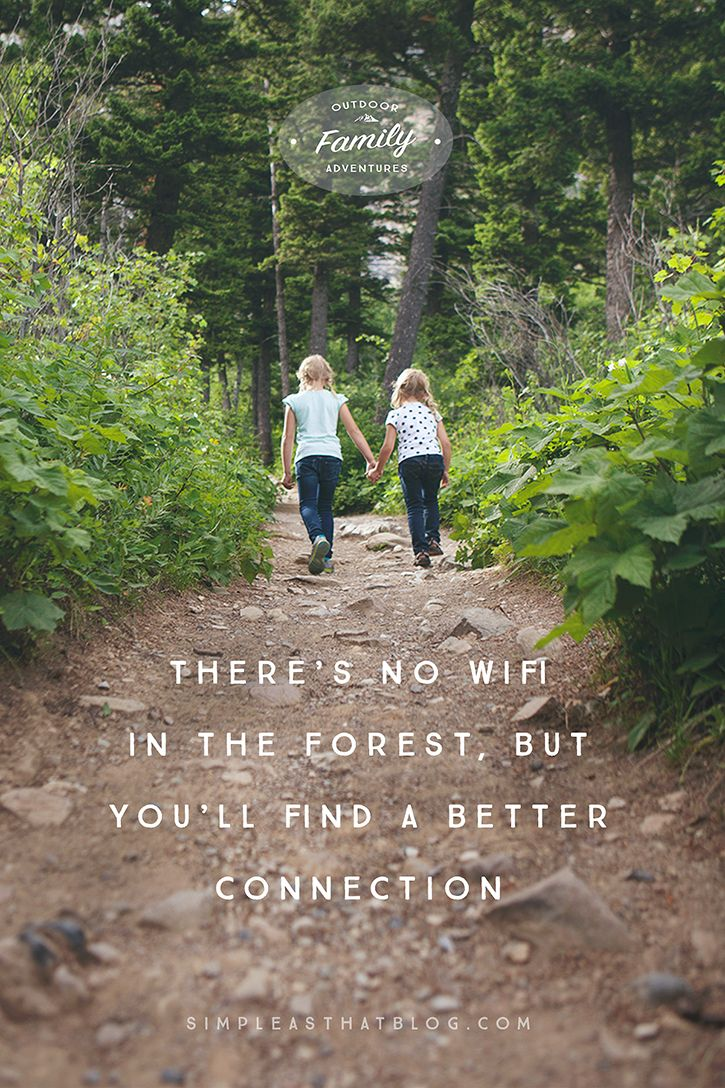 What Families Gain From Time Spent Outdoors Nature Quotes