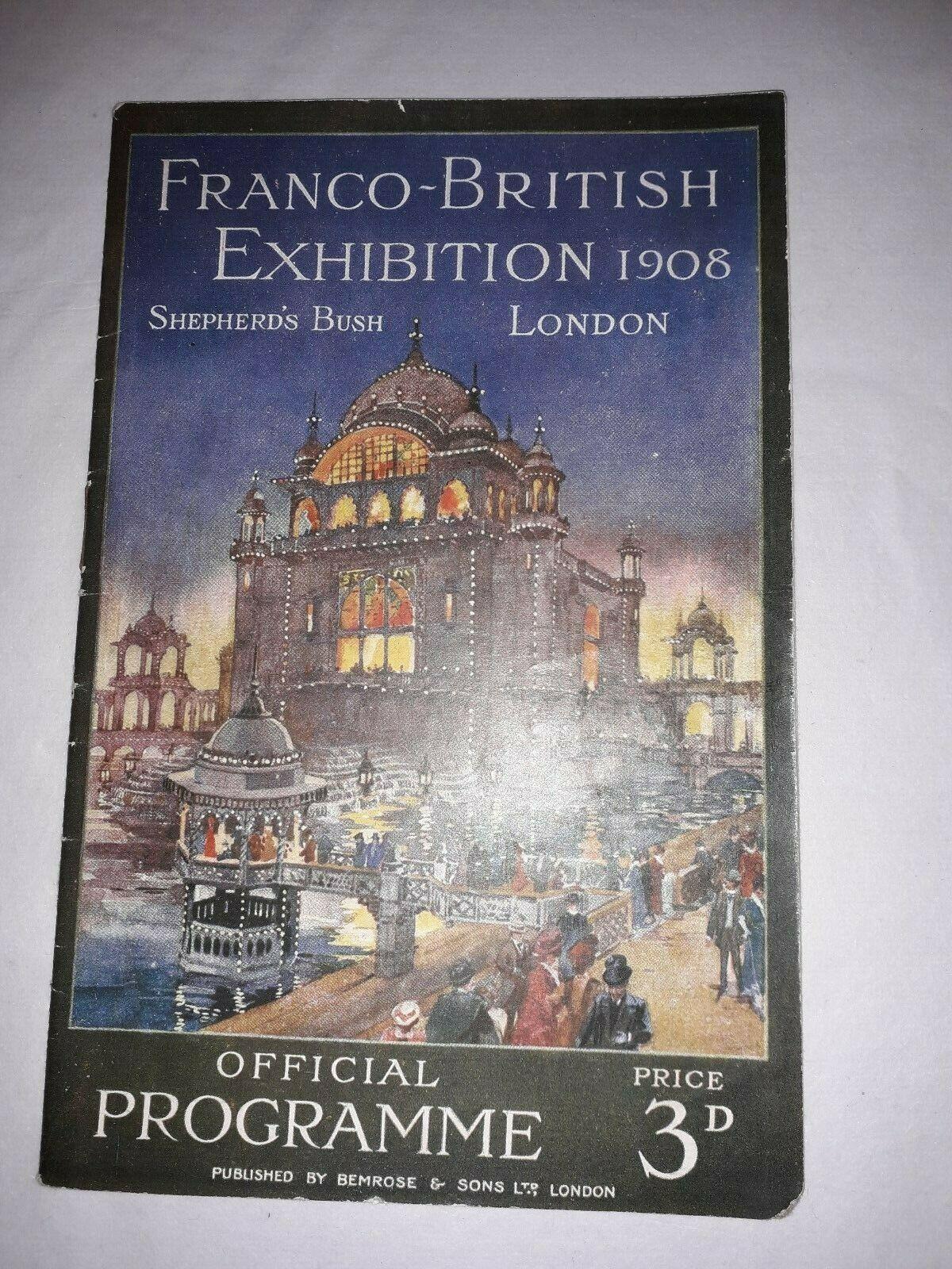 FrancoBritish Exhibition 1908 Original Official Programme