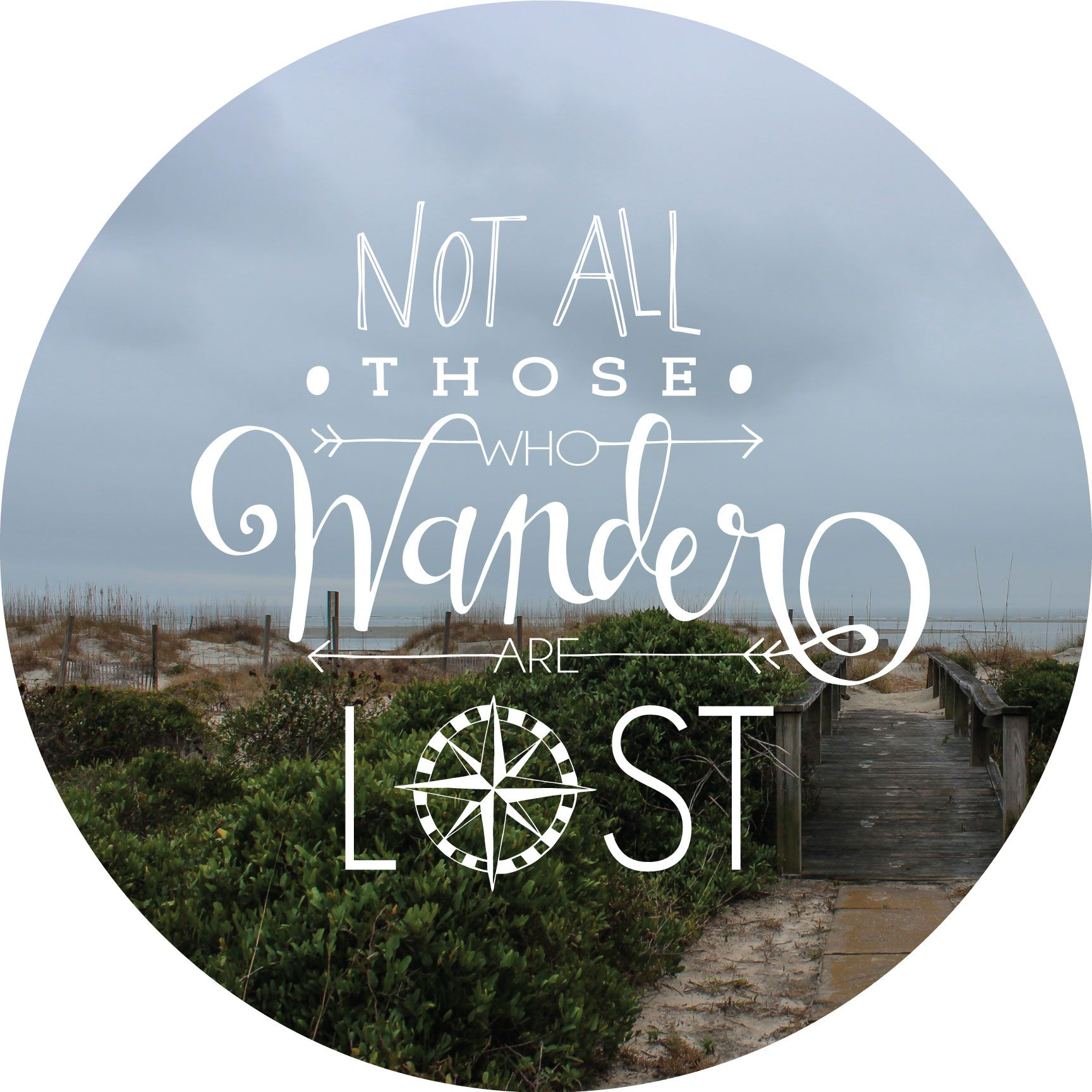 not all those who wander are lost quote decals | tattoo