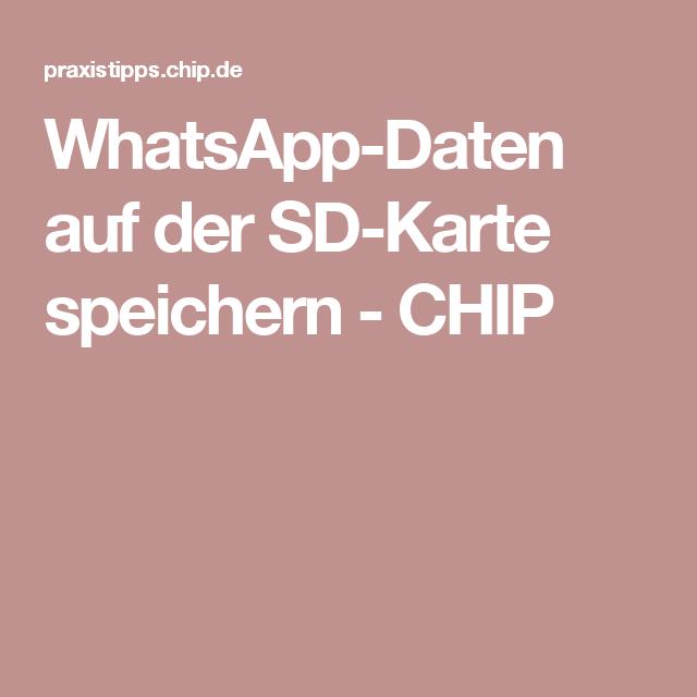 Whatsapp Fotos Auf Sd Karte Speichern.Whatsapp Daten Auf Der Sd Karte Speichern Handy Karten