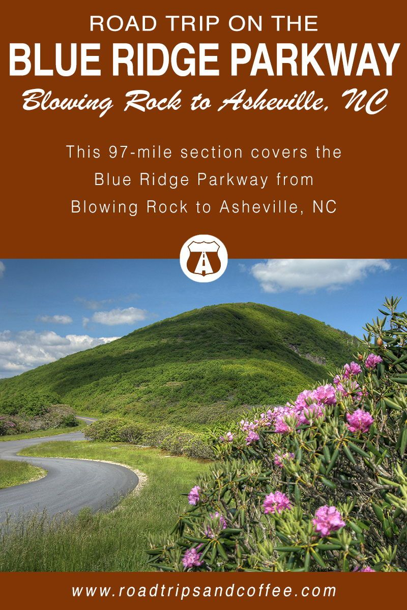 Road Trip on the Blue Ridge Parkway: Blowing Rock to Asheville, NC