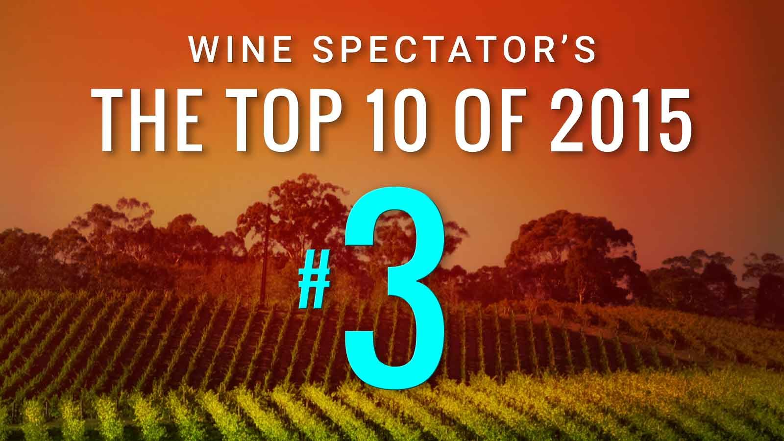 Top 10 Wines Of 2015 Wine Spectator S Top 100 Wine Spectator Wines Wine And Beer