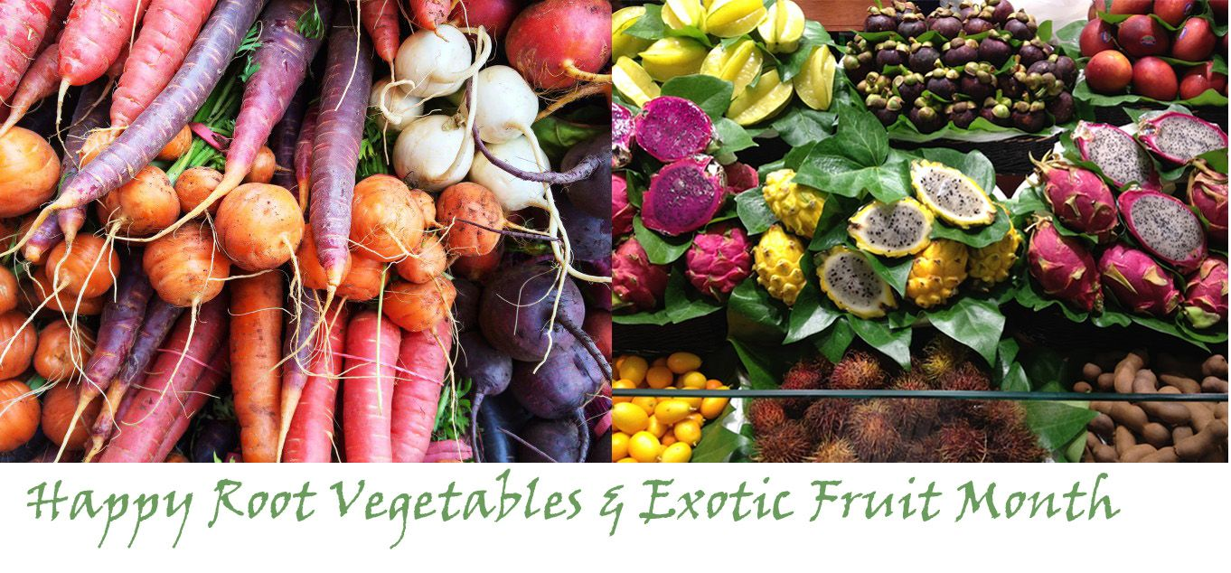 December 2016 | December is Root Veggies & Exotic Fruit Month!