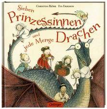 Sieben Prinzessinnen und jede Menge Drachen - Björk / Eriksson (ab 4 Jahren)