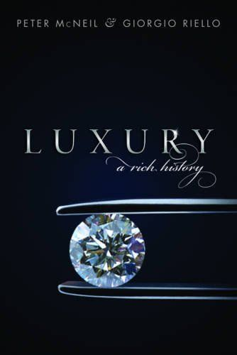 Amazon com: Luxury: A Rich History (9780199663248): Peter
