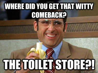 funny comeback memes - Google Search   H U M O R ...