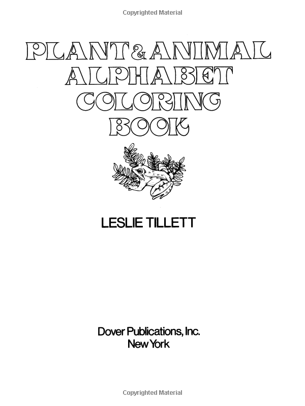 Plant And Animal Alphabet Coloring Book Leslie Tillett 0800759238989 Books Amazon Ca Alphabet Coloring Coloring Books Animal Alphabet