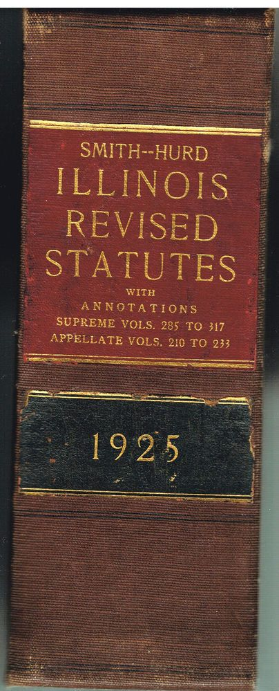 Smith-Hurd Illinois Revised Statutes 1925 Rare Antique Book