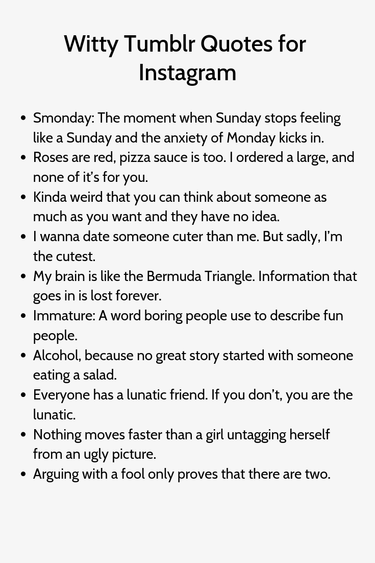 Witty Tumblr Quotes for Instagram   Witty instagram captions ...