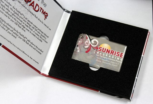 Woohoo! At Sunrise Packaging, we practiced what we preached andmade our own custom Flashpad™! We also finally got our own custom USB drives that fits perfectly in their own little die-cut foam cavity.We are so excited to finally have a custom credit card drive and USB package with our design!!