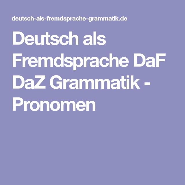 Deutsch als Fremdsprache DaF DaZ Grammatik - Pronomen | Beruf ...