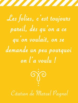 Citation de Marcel Pagnol