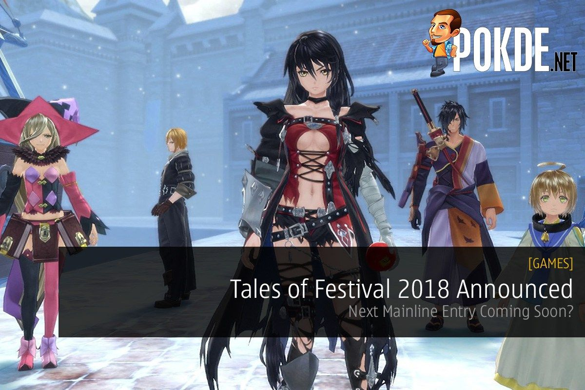 Tales Of Festival 2018 Announced Next Mainline Entry