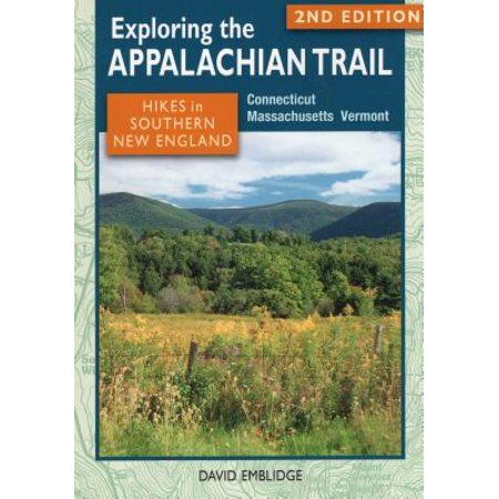 Exploring the Appalachian Trail : Hikes in Southern New England: Connecticut, Massachusetts, Vermont appalachiantrail #bookformat #dayhike #hikingtrails #connecticut #vermont #massachusetts #newengland #exploring