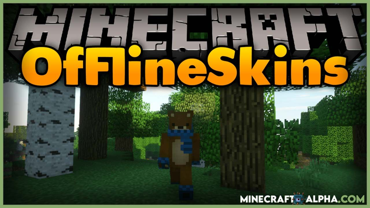 Offline Skins Mod For 1 16 5 To 1 15 2 All Versions Use Your Skins In Offline Mode In 2021 Minecraft Earth Minecraft Mods Mod