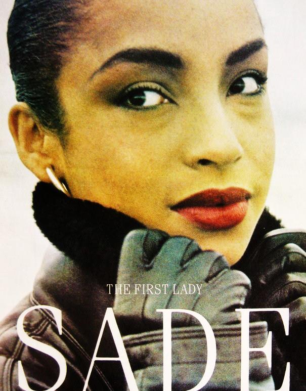 Sade Adu (vintage)  One of my favorite artists