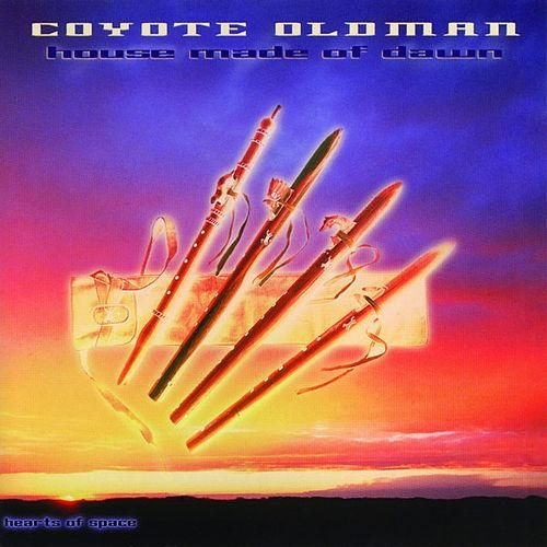 Coyote Oldman House Made Of Dawn House Made Of Dawn House Made Album Covers