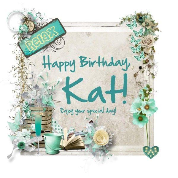 happy birthday kat Happy Birthday, @miche kat!   Inspiration for a Beautiful Life  happy birthday kat