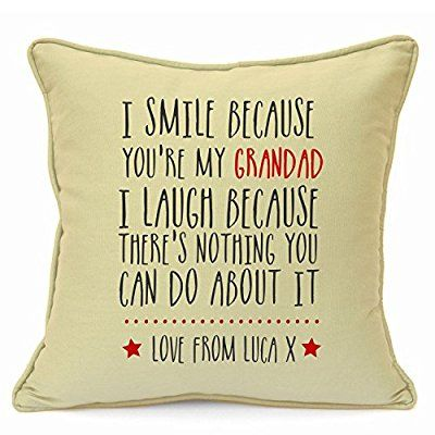 Personalised Presents Gifts For Grandad Grandpa Nanna Birthday Fathers Day Christmas Xmas You Are The Best Funny Inspirational Quotes Cushion Cover 18 Inch 45 Cm Unusual Special Unique Idea