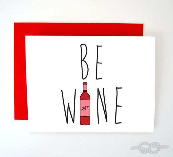 Funny Valentines Day Card Valentines Card Funny By Knottycards Valentine S Day Quotes Funny Love Cards Wine Quotes Funny