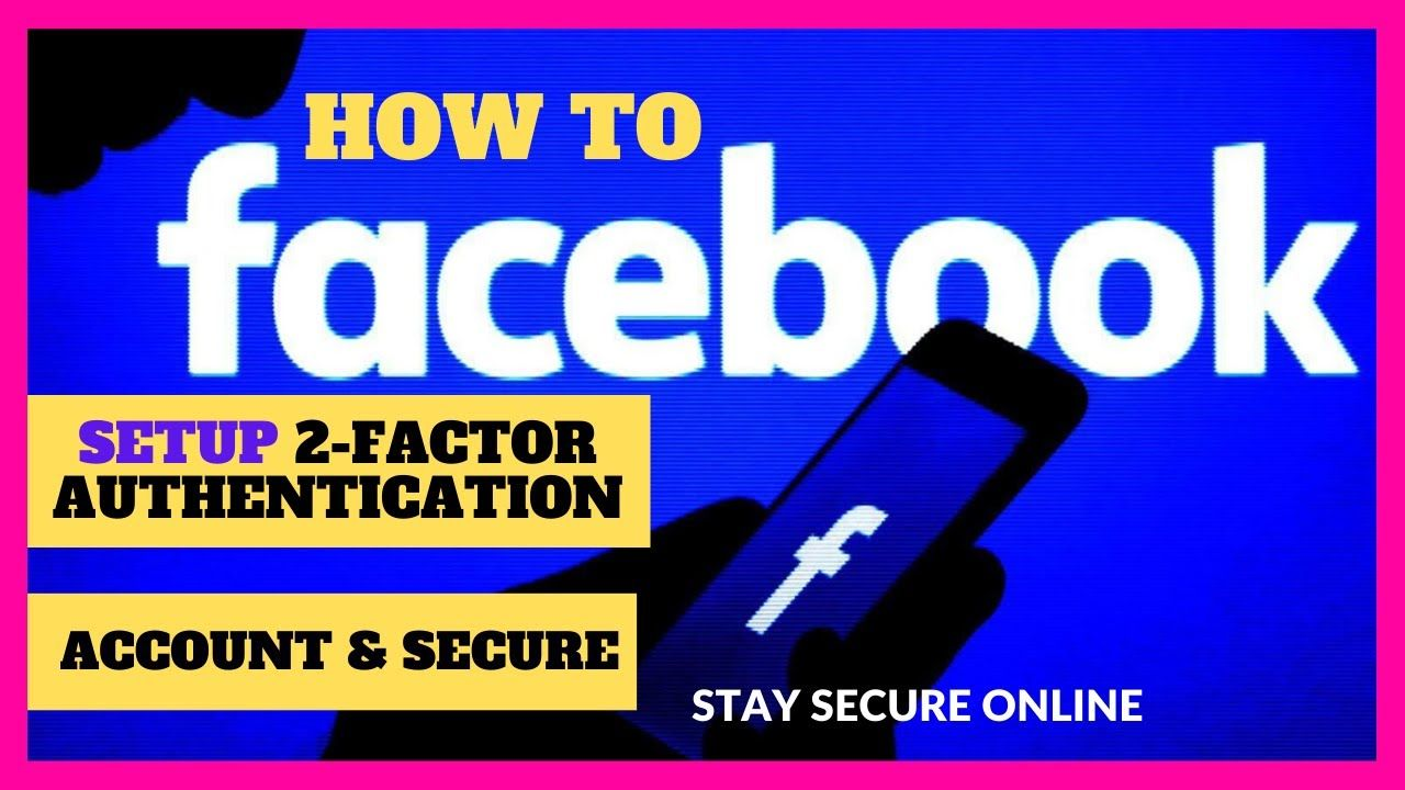 How To Add Two Factor Authentication To A Facebook Account 2020 Learning Technology Facebook Mobile App Accounting