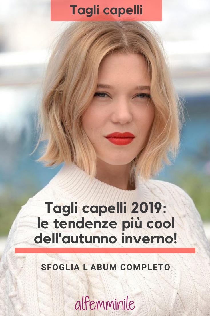 Taglio capelli 2019 2019 donna
