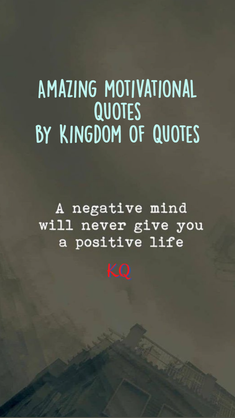 Amazing motivational Quotes by Kingdom of Quotes