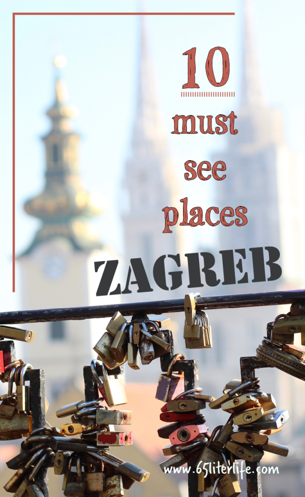 Top Ten Places In Zagreb Must See Sights In Zagreb Croatia Croatia Travel Zagreb Croatia Zagreb