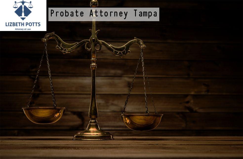 Probate Attorney Tampa Attorneys, Probate, Tampa