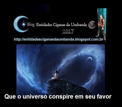 Entidades Ciganas da Umbanda (Clique Aqui) para entrar.: CONSPIRAÇÃO UNIVERSAL DIVINA