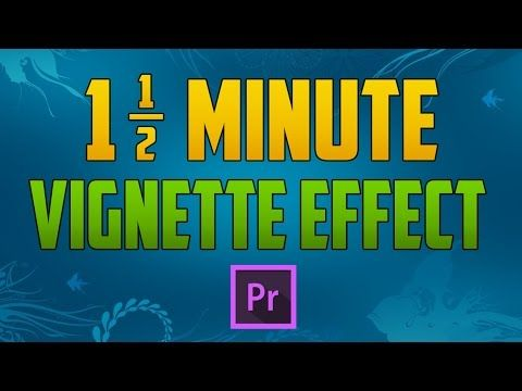Premiere Pro CC : How to Create a Quick Vignette Effect - YouTube