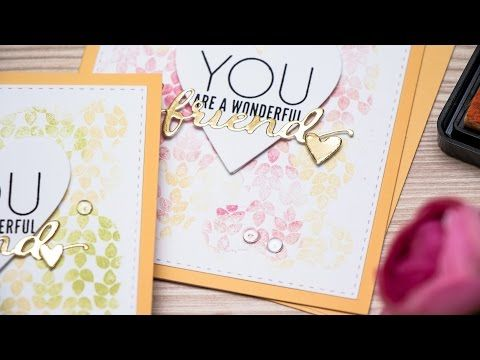 Two Color Background Stamping  Friendship Cards  Youtube  Cards