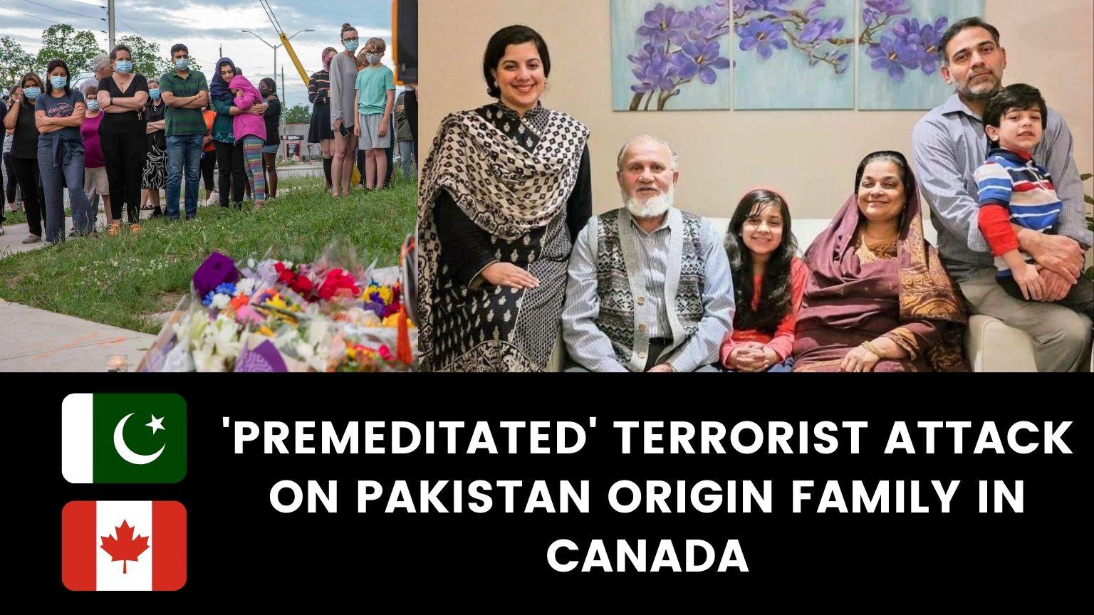 Terrorist Attack on Pakistani Muslim family in Canada | 4 killed in 'premeditated' attack