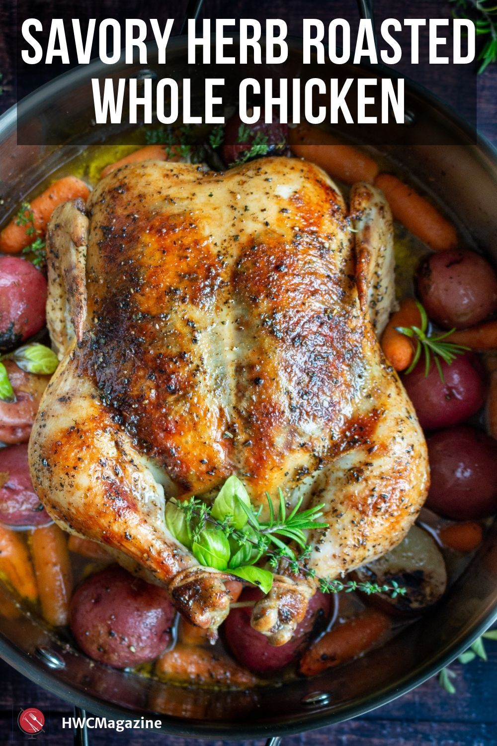 Savory Herb Roasted Whole Chicken Recipe Savory Herb Rotisserie Chicken Recipes Whole Chicken