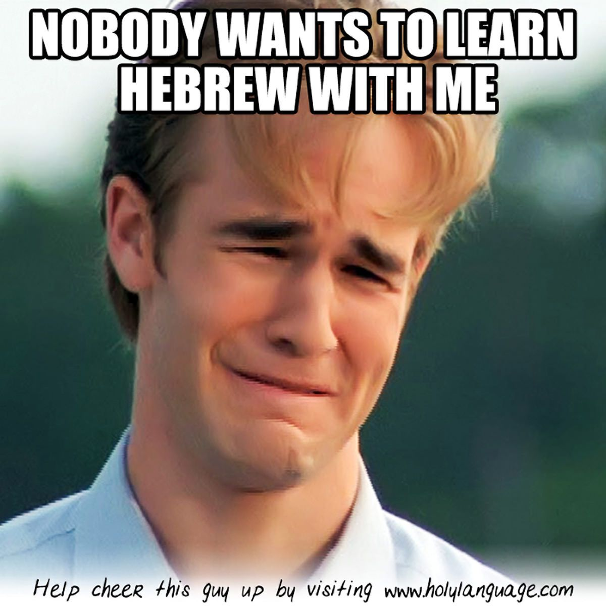 Anyone Want To Help This Guy Out Send Us Your Hebrew Memes At