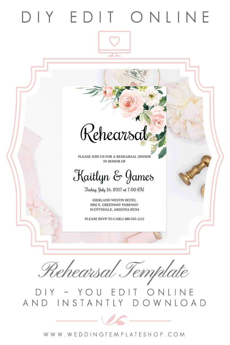 Calligraphy Templates Online Wedding Rehearsal Invitation Blush Florals Edit Online Download