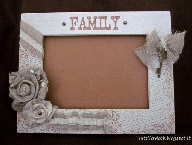 l'Atelier de Bb Cornice Family Cornici fai da te