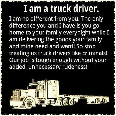 Respect Truck Drivers With Images Trucker Quotes Truck Driver