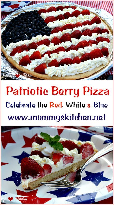 Patriotic Berry Pizza Celebrate The Red White Amp Blue