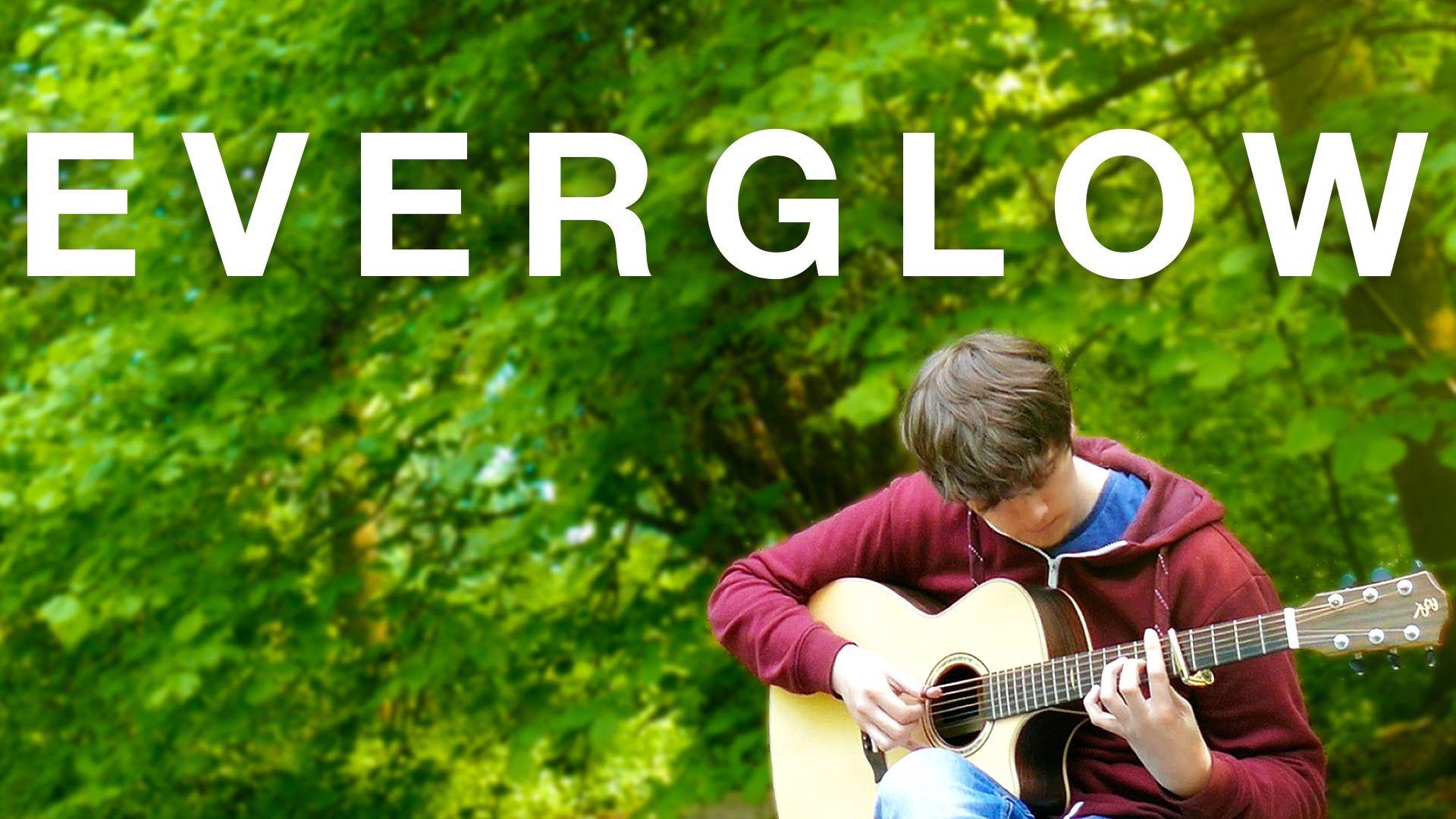 Everglow - Coldplay [Fingerstyle Guitar Cover by Eddie van der Meer]