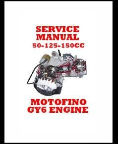 Shop Manual For The Motofino Gy6 Engine Manual Shopping Engineering