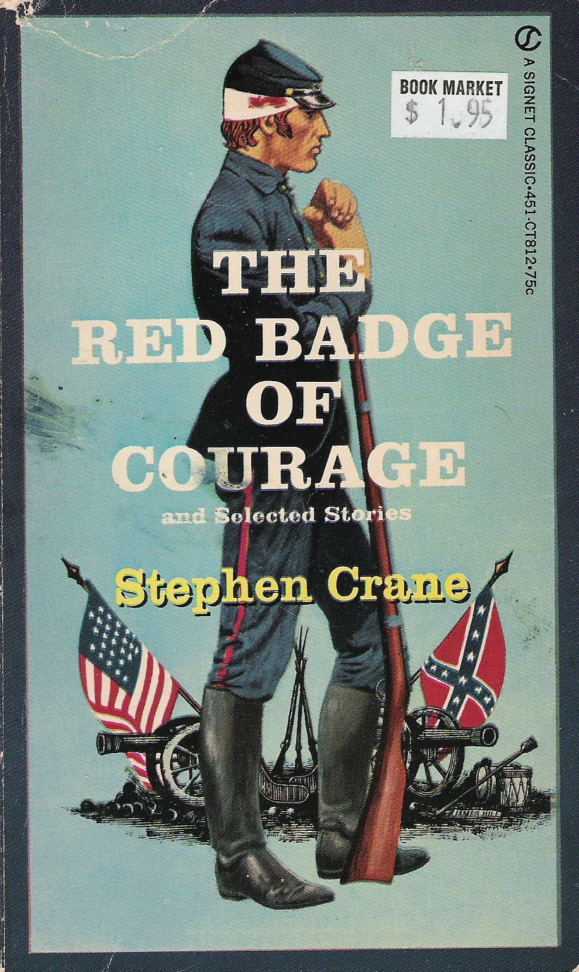 The Red Badge Of Courage And Selected Stories By Stephen Crane Restricting Excess And Refusing To Allow Teachers Banned Books Banned Books Week Classic Books
