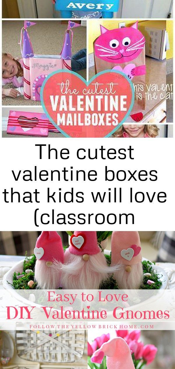 The cutest valentine boxes that kids will love (classroom mailboxes) |  1 The cutest valentine boxe