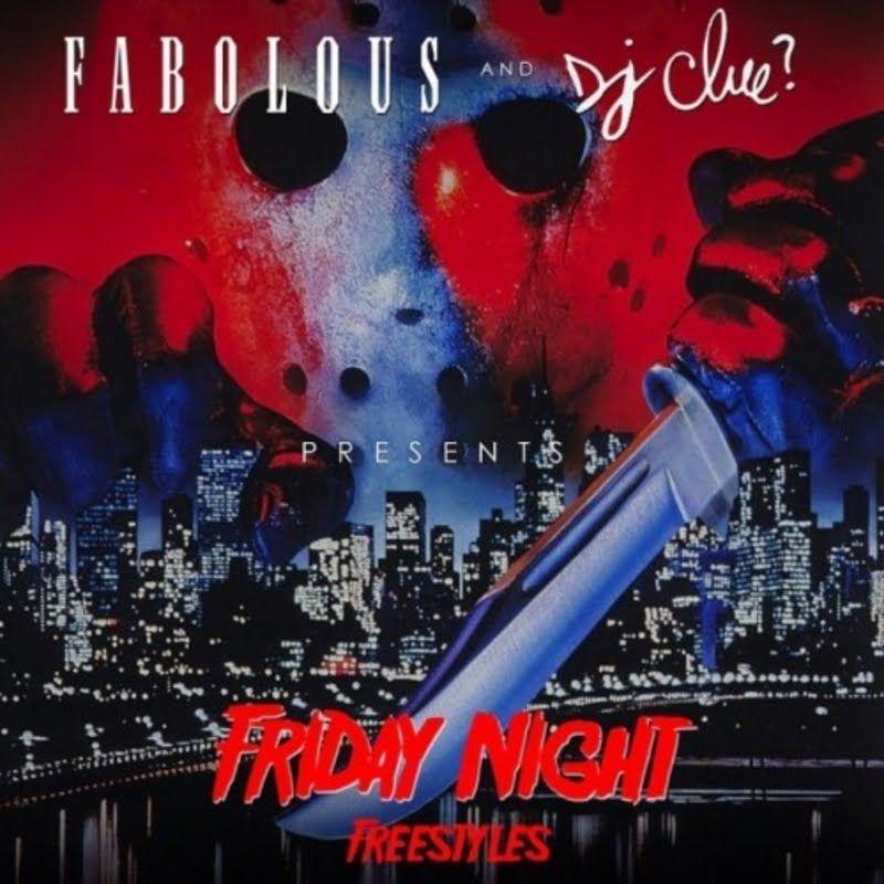Fabolous - Friday Night Freestyles (Full 2015 New Mixtape ...