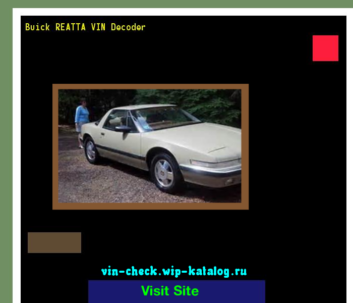 Buick Reatta Vin Decoder Lookup Buick Reatta Vin Number 195205 Buick Search Buick Reatta History Price And Car Loans Buick Car Loans Vin
